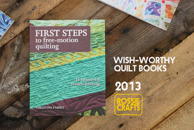 Wishworthy Quilt Books 2013