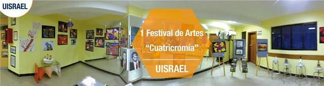 """1 Festival de Artes """"Cuatricromía"""""""