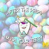 Wise words from the tooth fairy for Easter... it's important to brush your teeth after sweets!
