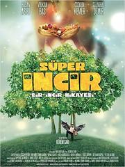 Süper İncir (2013)