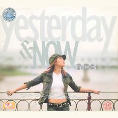 Mỹ Tâm – Ngày Ấy và Bây Giờ (Yesterday and Now) (2003) (MP3 + iTunes Plus AAC M4A) [Album]