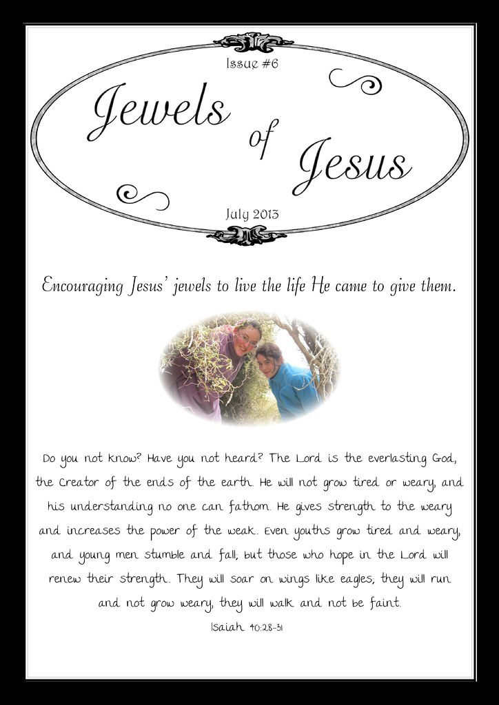 Jewels of Jesus Magazine Issue #6 (click picture to read)