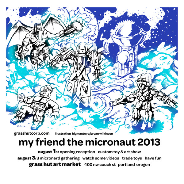 My Friend the Micronaut 2013