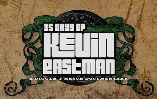 "DIGGER T. MESCH's ""35 Days of Kevin Eastman"" Documentary logo 2 (( 2013 ))"
