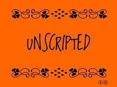 Buzzword Bingo: Unscripted = Not using a script; improvisation