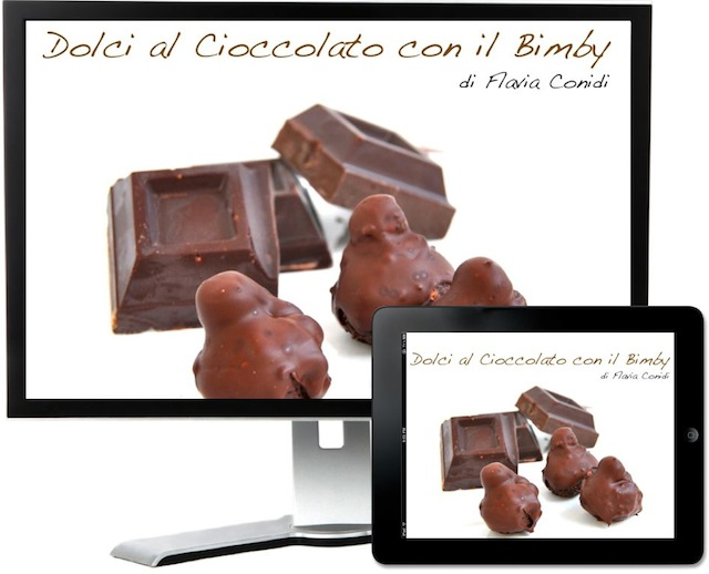 Dolci al Cioccolato con il Bimby: Ricettario eBook