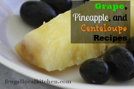 Grape, Pineapple and Cantaloupe Recipes