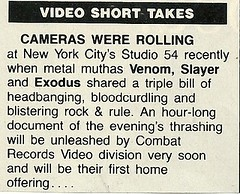 "04/03/85 Venom/ Slayer/ Exodus @ Studio 54, NYC, NY (""The Ultimate Revenge"" VHS)(From: Circus Magazine 06/30/85)"