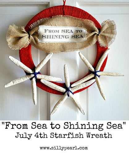 From Sea To Shining Sea - July 4th Starfish Wreath by The Silly Pearl