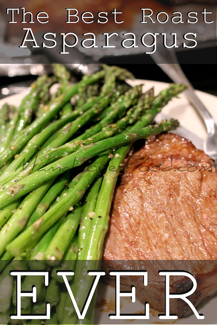 The Best Roast Asparagus EVER