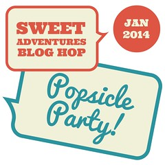 Sweet Adventures Blog Hop - Popsicle Party