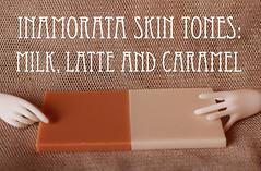 New Inamorata Caramel Skin