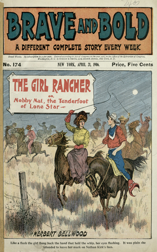 The Girl Rancher, or, Nobby Nat, the Tenderfoot of Lone Star, Brave and Bold, 1906
