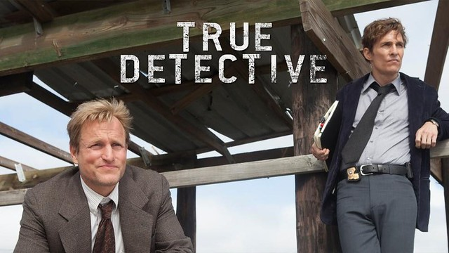 Woody Harrelson and Matthew McConaughey with the caption TRUE DETECTIVE