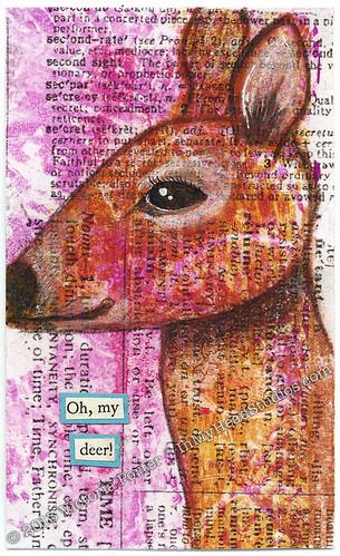 """""""Oh, My Deer"""" ICAD : 6-30-13"""
