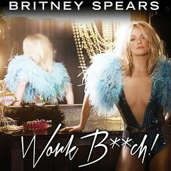Britney Spears – Work Bitch!