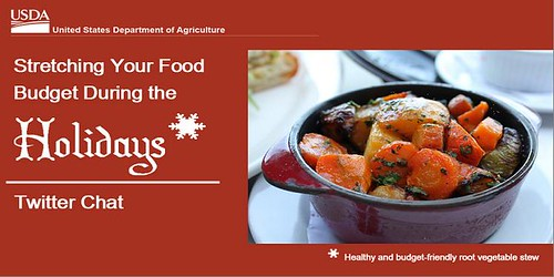 USDA's Food and Nutrition Service will host a Twitter chat on holiday meal budget tips on Wednesday, December 4, at 3 pm EST.