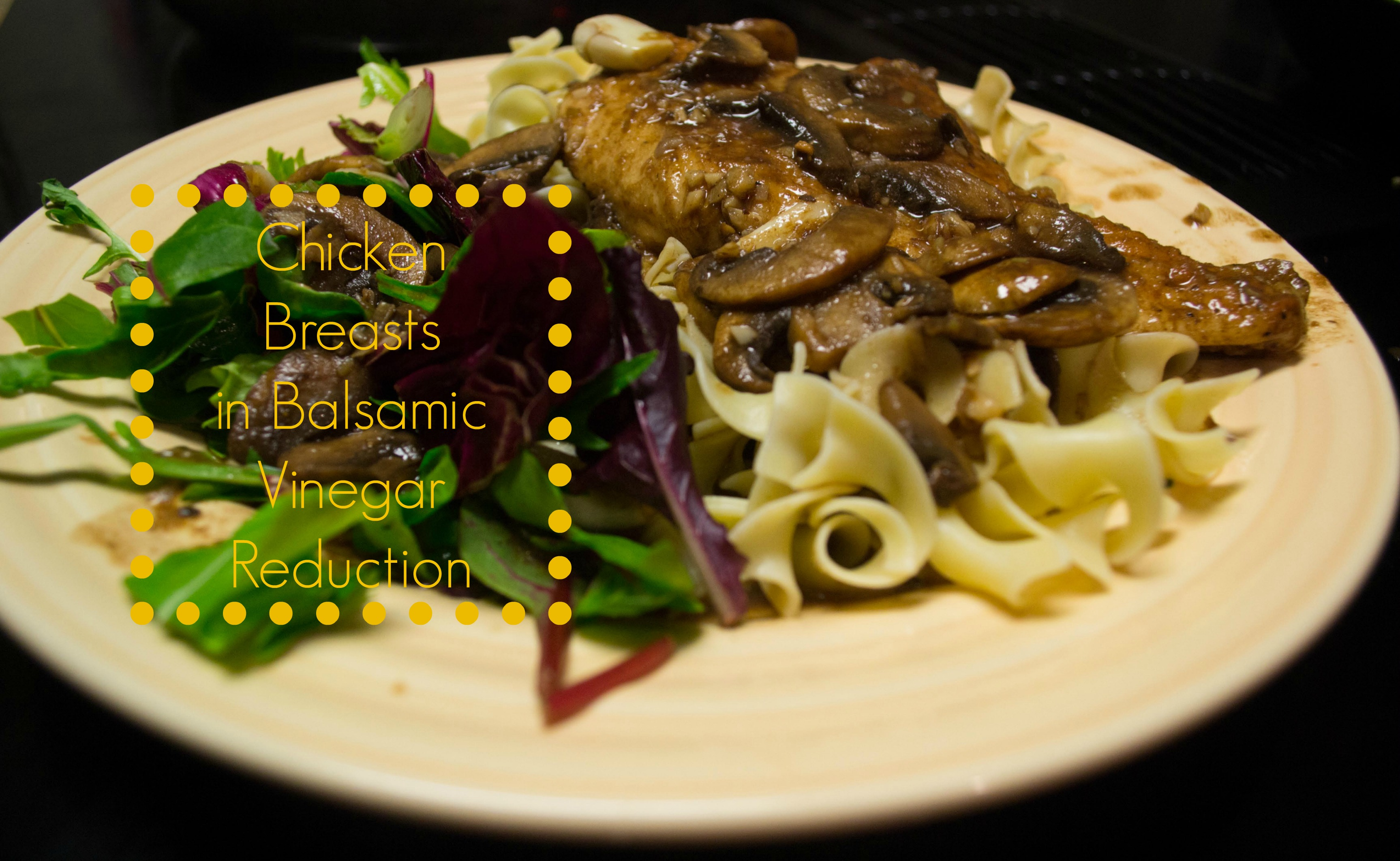 recipe for sauteed chicken in balsamic vinegar reduction