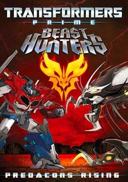 Transformers Prime Beast Hunters: Predacons Rising (2013) - Người Máy Biến Hình: Predacons Nổi Dậy (2013)