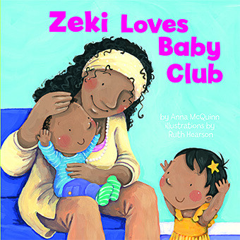 Anna McQuinn and Ruth Hearson, Zeki Loves Baby Club