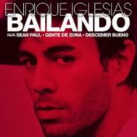 Enrique Iglesias – Bailando (feat. Descemer Bueno & Gente de Zona)