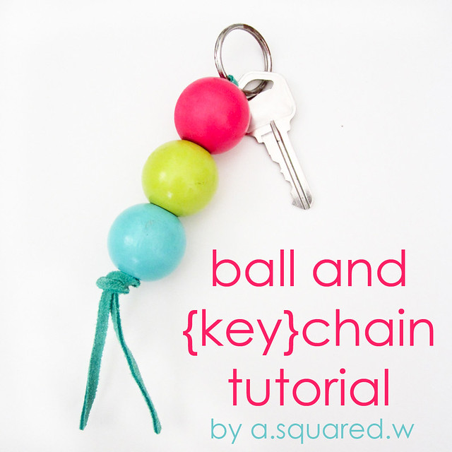 Ball and Keychain Tutorial by a.squared.w