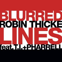 Robin Thicke – Blurred Lines feat. T.I. & Pharrell