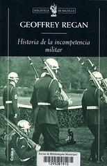 Geoffrey Regan, Historia de la incompetencia militar