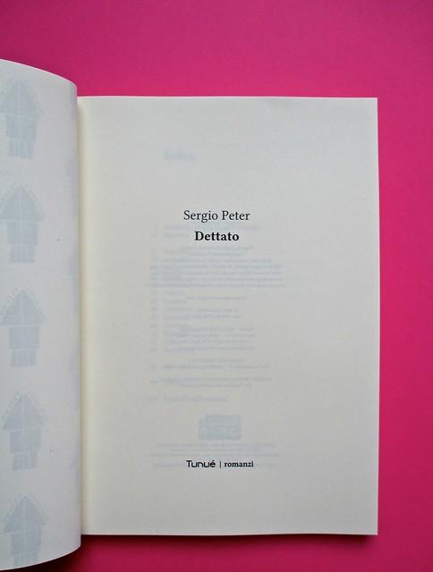 Romanzi, collana di Tunué edizioni. Progetto grafico di Tomomot; impaginazione di TunuéLab. Verso della carta di guardia, frontespizio [Peter] (part.), 1