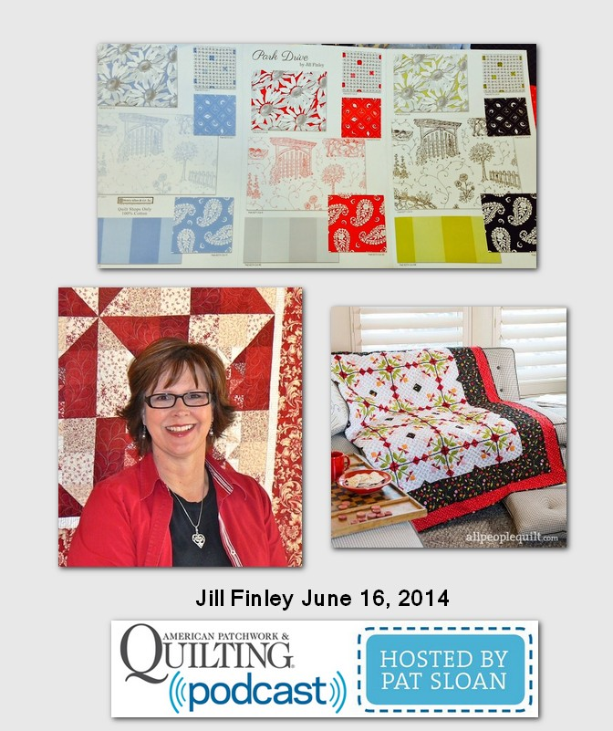Pat Sloan American Patchwork and Quilting radio Jill Finley 2014 guest
