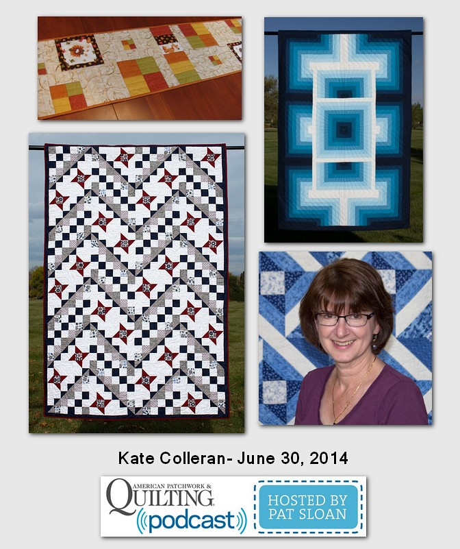 Pat Sloan American Patchwork and Quilting radio Kate Colleran guest