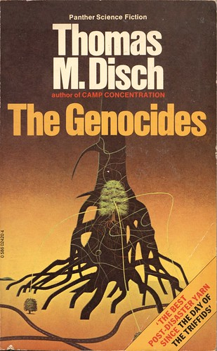 The Genocides by Thomas M. Disch. Panther 1979.