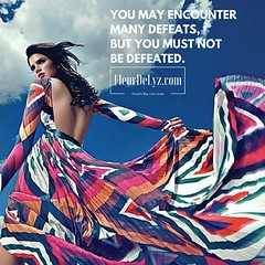 You may encounter many defeats, but you must not be defeated
