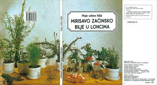 CV09 2431 C Moje sobno bilje Mirisavo začinsko bilje u loncima Mladinska knjiga Zagreb 1990
