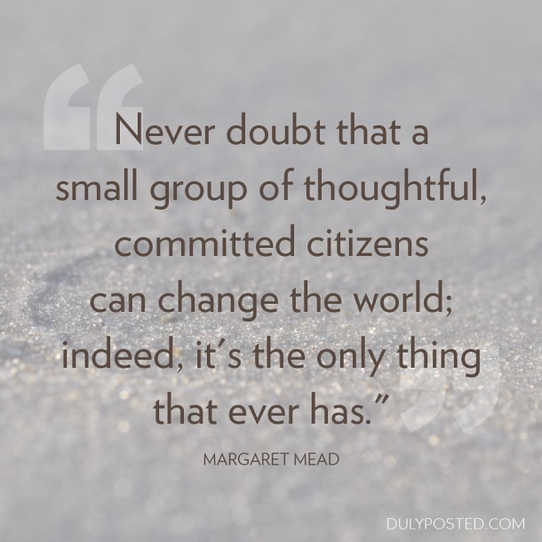 dulyposted_committed-citizens_quote1-610x610