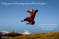 Today You Are the Youngest You Ever Will Be Again