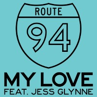 Route 94 – My Love feat. Jess Glynne