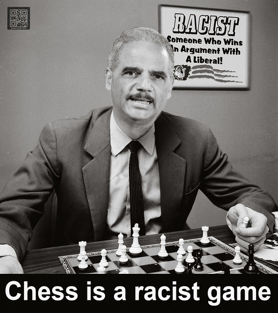 CHESS IS A RACIST GAME...