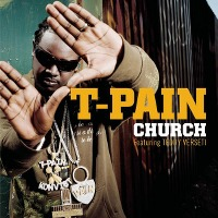 T-Pain – Church feat. Teddy Verseti