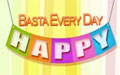 Basta Everyday, Happy!  - Part 1/2 | July 24, 2014
