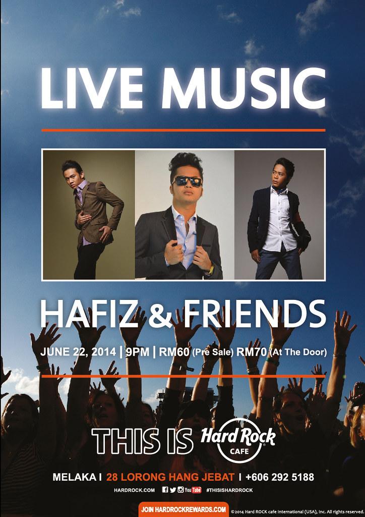 Hafiz & Friends Hard Rock Melaka