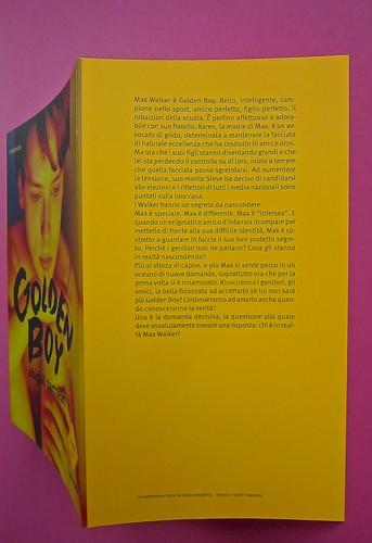 Golden boy, di Abigail Tarttelin. Mondadori 2014. Art director: Giacomo Callo, graphic designer: Susanna Tosatti; alla cop. ©Luka Knezevic; alla q. di cop. @Daniel Hambury. Copertina, risvolto di cop. (part.), 1