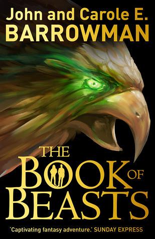 John and Carole E Barrowman, The Book of Beasts