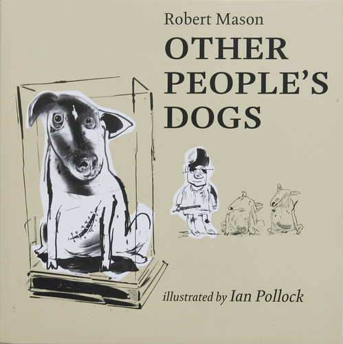 Robert-Mason_Other-People's-Dogs_1