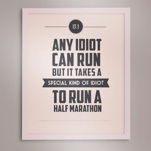 Todleho Blog: Half Marathon Quotes it means i\'m a special ...