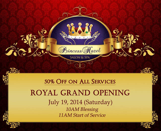 Princess Hazel Salon & Spa Grand Opening July 19