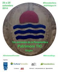 "7es Jornades de la Penedesfera: ""Patrimoni TIC"""