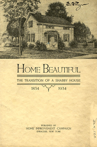 Blk 120 - Home Beautiful, The Transition of a Shabby House - 1834-1934