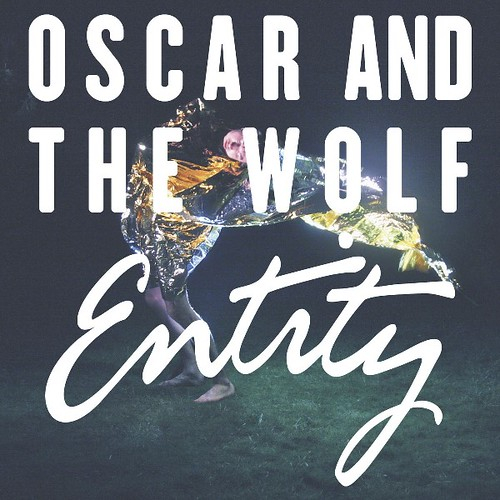 Oscar And The Wolf - Entity