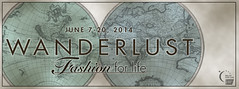 Wanderlust - Fashion For Life 2014, Relay For Life SL - Preview Today, Runs June 7th - 20th/2014